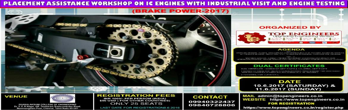 PLACEMENT ASSISTANCE WORKSHOP ON IC ENGINES WITH INDUSTRIAL VISIT AND ENGINE TESTING  (BRAKE POWER-2017)