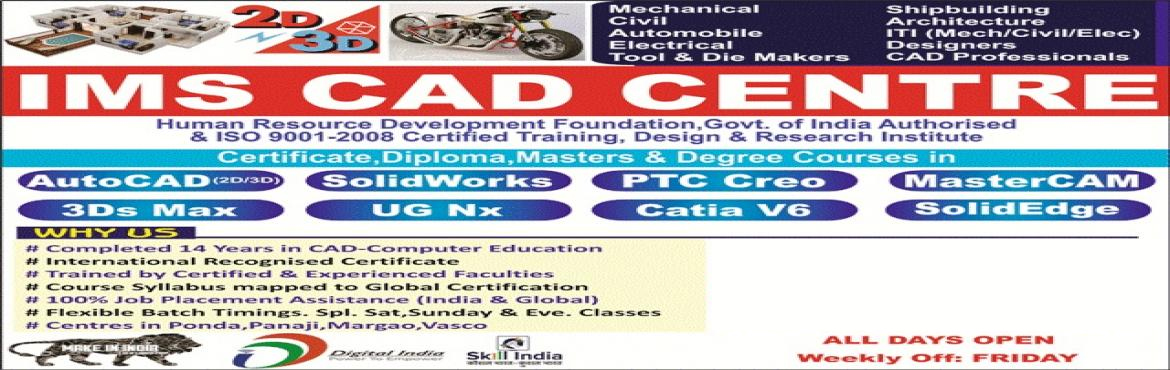 Book Online Tickets for MASTERS DEGREE COURSE IN PRODUCT DESIGN, Goa.  2D 3D Software Learning Courses for All Engineers of Mechanical,Civil,Electrical,Shipbuilding,Automobile,Tool & Die Makers,Architect,CAD Professionals,ITI Students