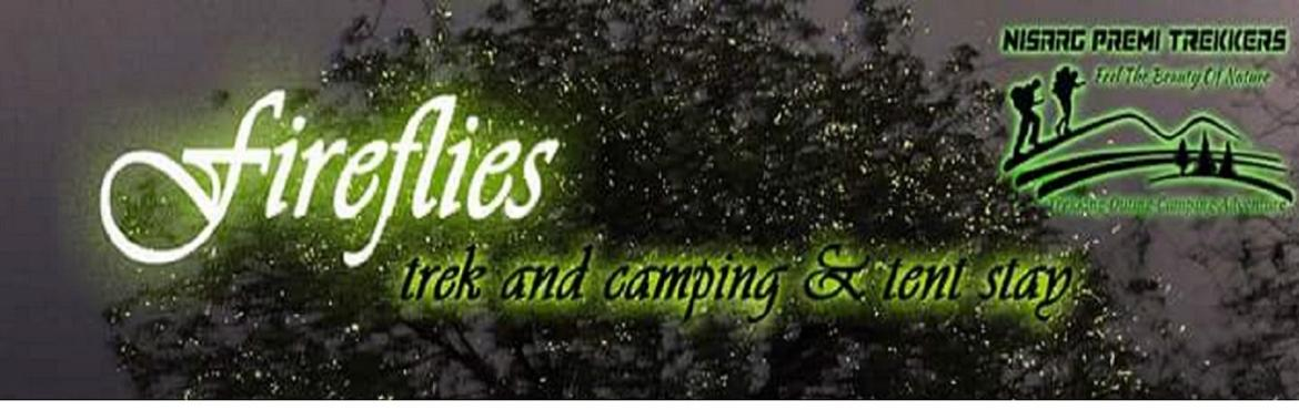 Fireflies Trek, Tent stay and camping at Lonavala forest on 10-11 Jun 2017 by NisargPremiTrekkers