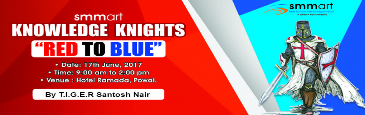 Knowledge Knights - 17th Jun 2017 - Mumbai - Santosh Nair