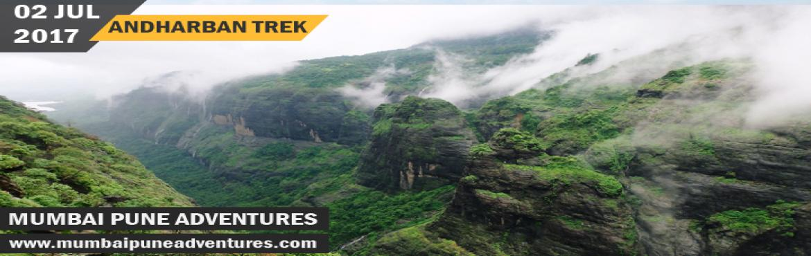 Book Online Tickets for Andharban Day Trek-Mumbai Pune Adventure, Pimpri-Chi. Event Details:Event Grade: MediumEndurance Level: MediumType: Jungle TrailHeight of fort: 2100 ft approx.Location: Mulshi Dam, Pimpri GaonTotal time required to reach base: 5 hours from MumbaiTotal time required for trai