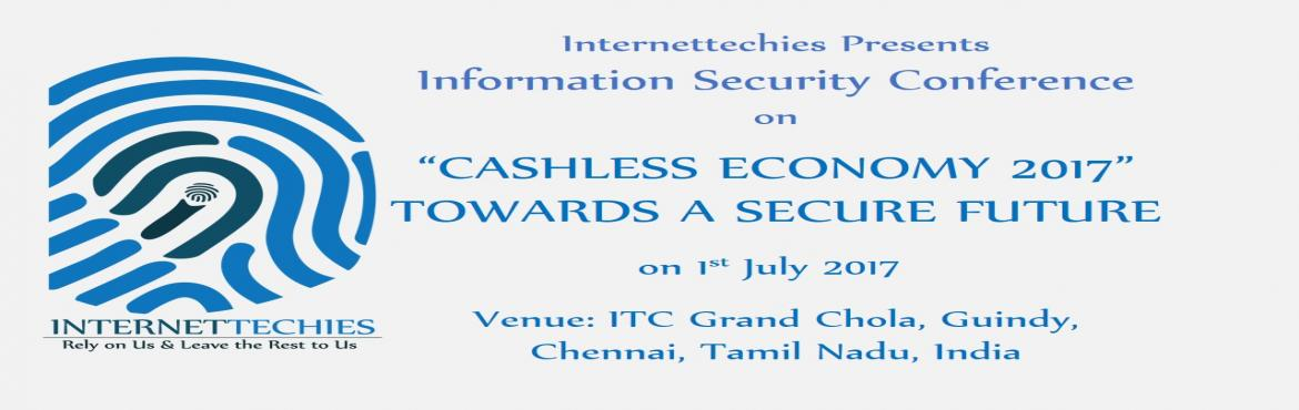 Cashless Economy  Information Security Conference Towards A Secure Future