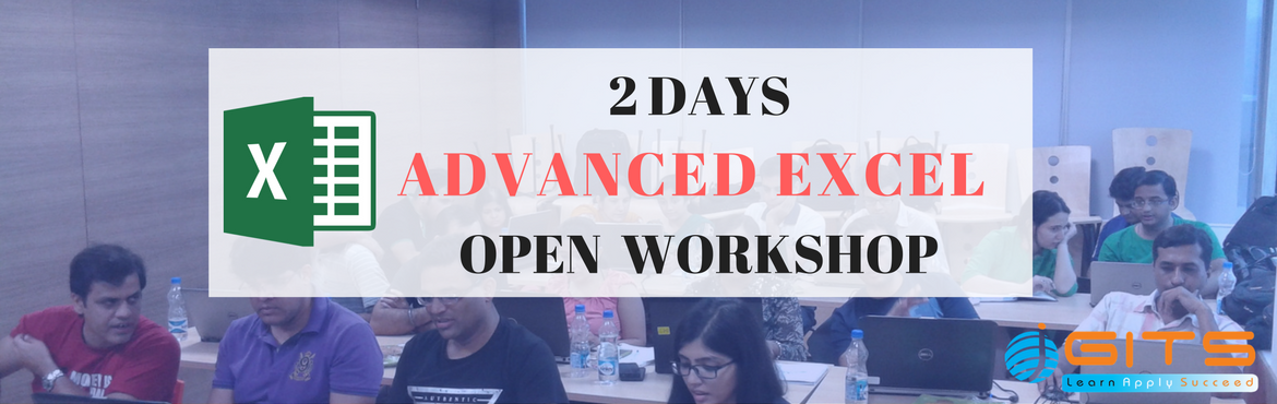 Book Online Tickets for MICROSOFT ADVANCED EXCEL Workshop in Ban, Bengaluru. \