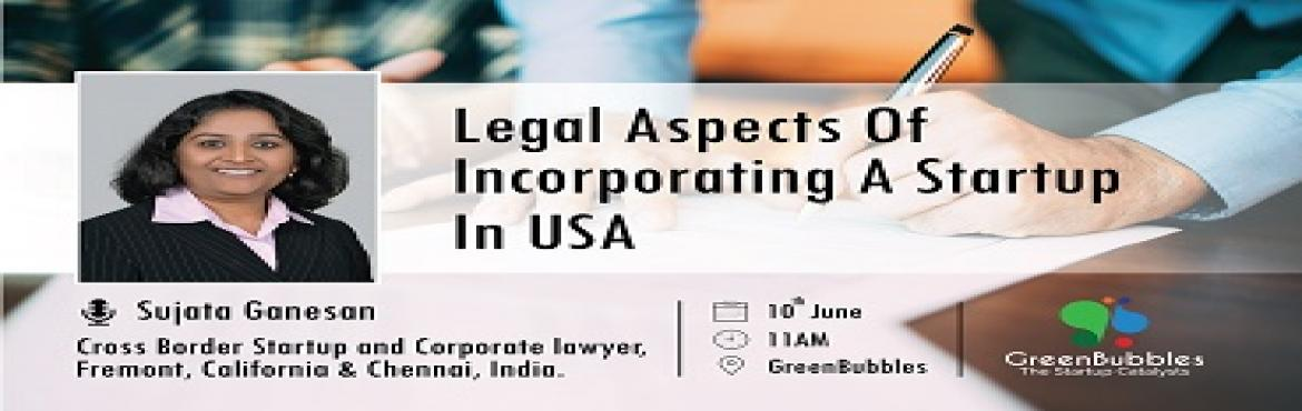 Legal Aspects of Incorporating a Startup In USA