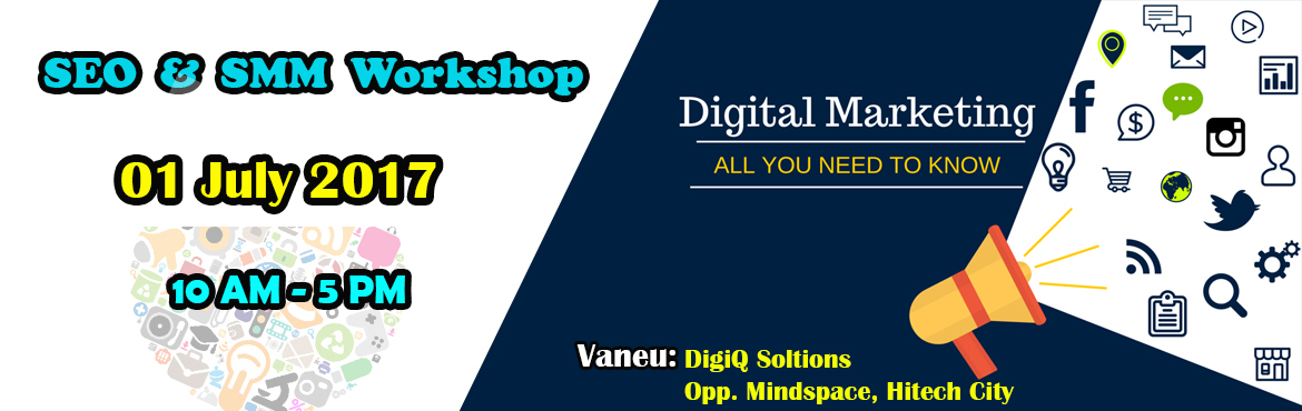 1 Days SEO And Social Media Marketing Workshop by DigiQ Solutions