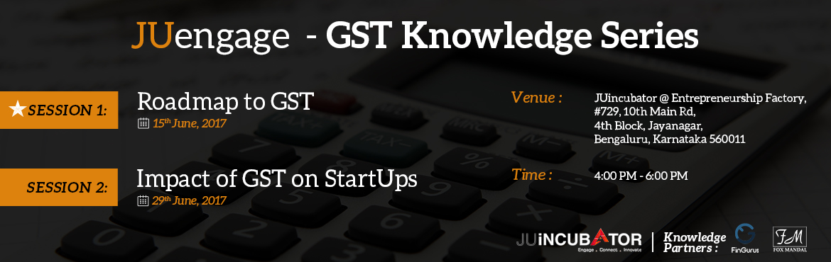 JUengage - GST Knowledge Series - I