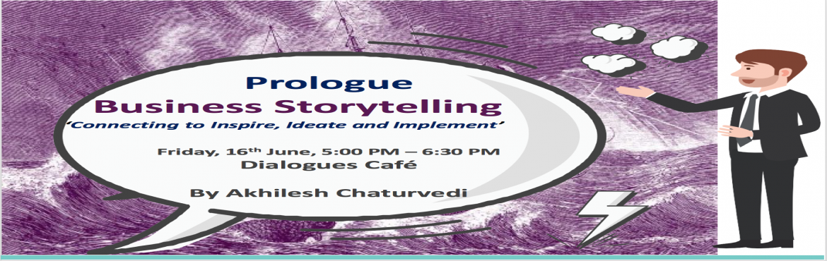 Book Online Tickets for Business Storytelling - By Akhilesh Chat, Bengaluru.   Businesses have long known the power of storytelling. They have observed how a well-constructed narrative can influence and inspire to achieve great results.   Come join us and explore how to:   •  Create a compelling story