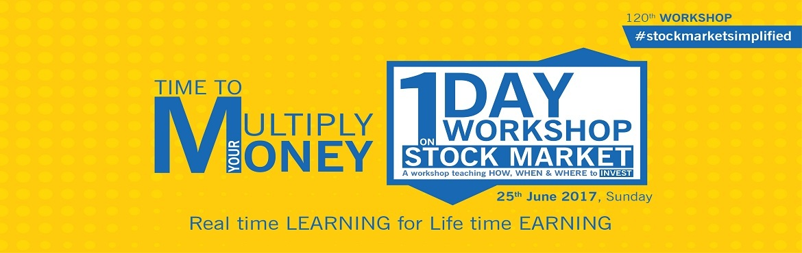 """Book Online Tickets for One Day Workshop on Stock Market, Bengaluru. We are happy to announce the 120th Certified Workshop in June Bangalore themed: """"How, When & Where to Invest"""" In the world of finance many take risk but very few can manage it. Workshop covers: https://goo.gl/F"""