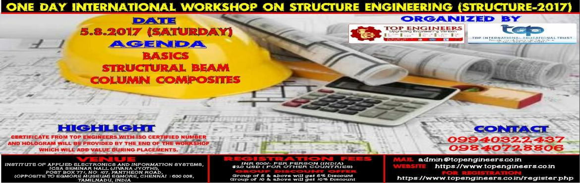 ONE DAY INTERNATIONAL WORKSHOP ON STRUCTURE ENGINEERING (STRUCTURE-2017)