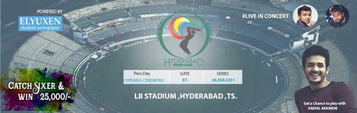 Book Online Tickets for Hyderabad premier league Tickets, Hyderabad.  Hyderabad Premier League abbreviated HPL, captioned LOVE CRICKET, PLAY CRICKET, and WIN CRICKET is a franchise based domestic Twenty20 league in Hyderabad, Telangana. It is an initiative taken by Elyuxen Student Newspaper and is played annually