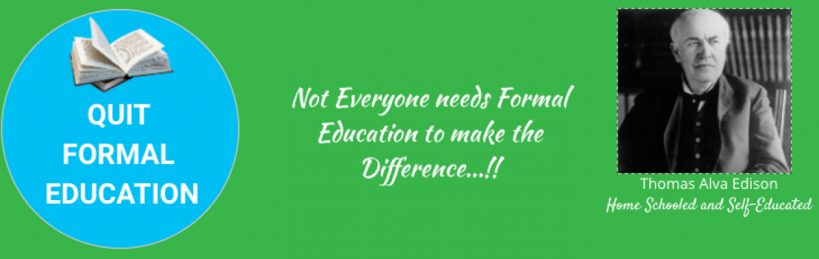 Book Online Tickets for Why we do not need Formal Education anym, Hyderabad.  \