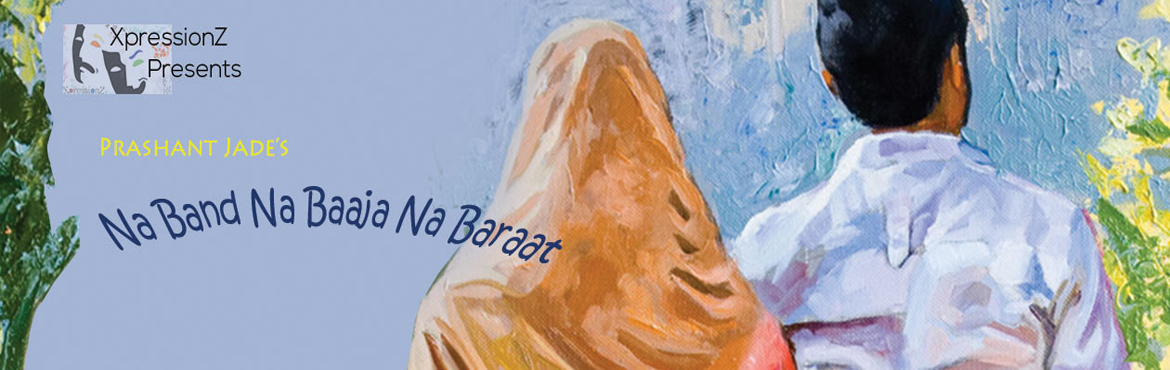 Book Online Tickets for Na Band Na Baaja Na Baraat, Bengaluru. The Play showcases love story of yet another lower middle class couple struggling make their ends meet and get married to each other. The play is an attempt to reiterate the presence of love and a tribute to all those people in love out there, who, i