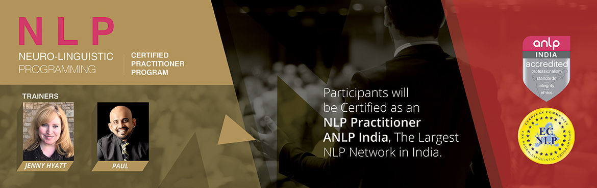NLP - CERTIFIED PRACTITIONER PROGRAM with an INTERNATIONAL TRAINER