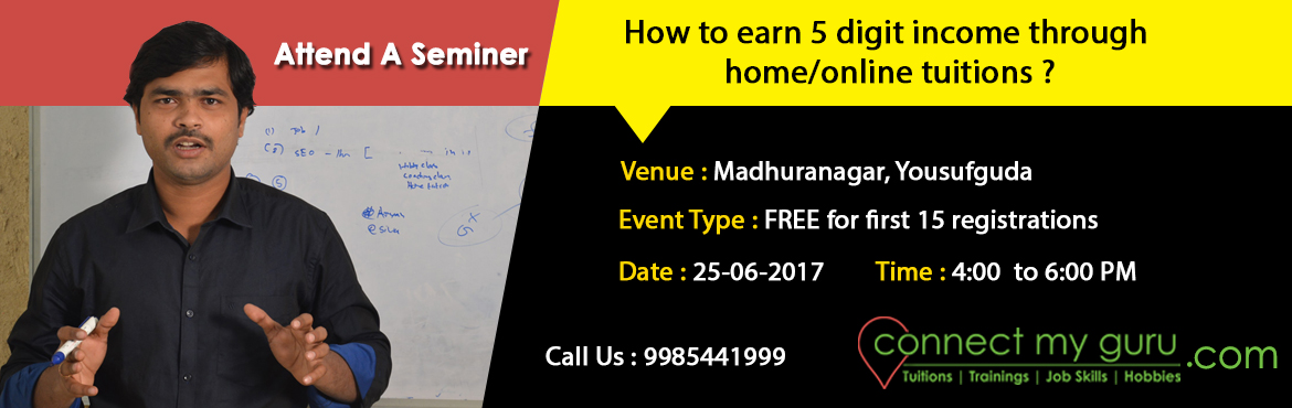 How to earn 5 digit income through home tuitions and online tutions?
