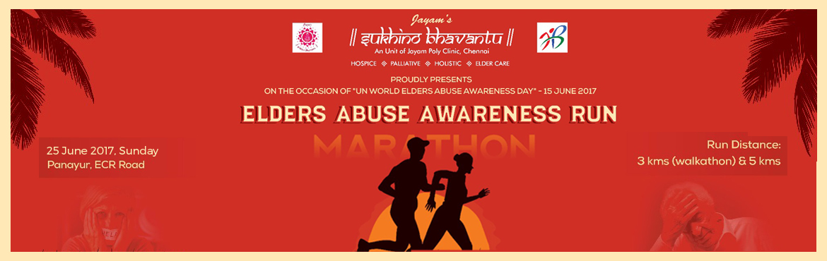 Book Online Tickets for Elders Abuse Awareness Run, Chennai. An unit of Jayam poly clinic is organizing the 1st Edition of 5km Awareness Run on 25th June 2017 at Panayur ECR road. The global population of people aged 60 years and older will more than double, from 542 million in 1995 to abou