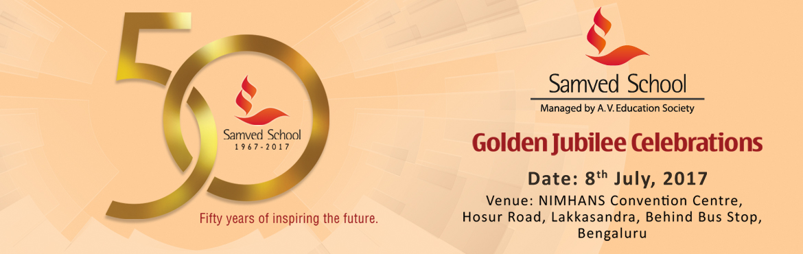 Book Online Tickets for Samved School Golden Jubilee Celebration, Bengaluru.  Samved School invites you to come together for the grand occasion of celebrating 50 YEARS OF SAMVED! Fifty years of inspiring the future and building a steadfast platform for the future of our children. We are glad to announce our two-day celeb