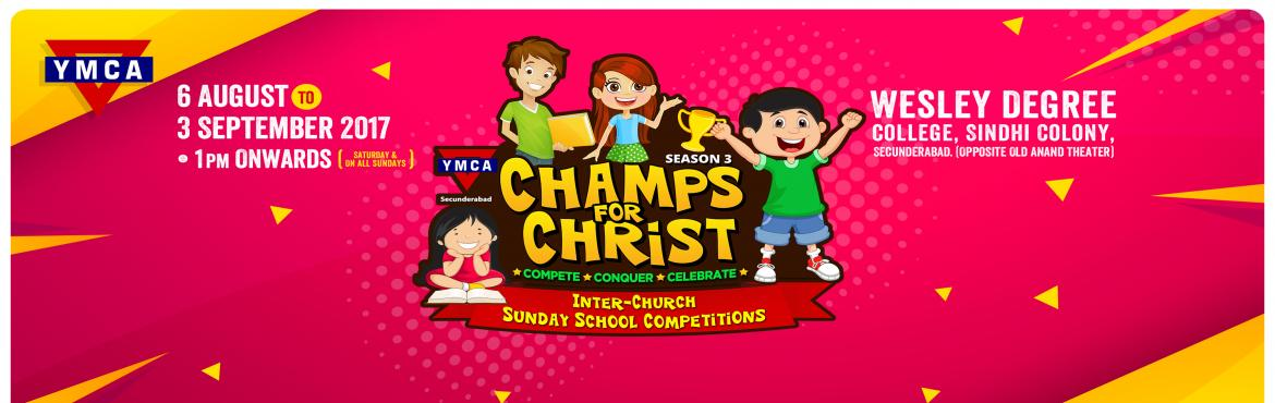 Book Online Tickets for YMCA - Champs for Christ | Season 3, Secunderab. An annual Inter-Church Sunday School Competition for kids of the age group 3-17 years. There are specific competitions for Sunday School teachers as well. Register here! For rules and regulations of the events, check our website - www.champsforc