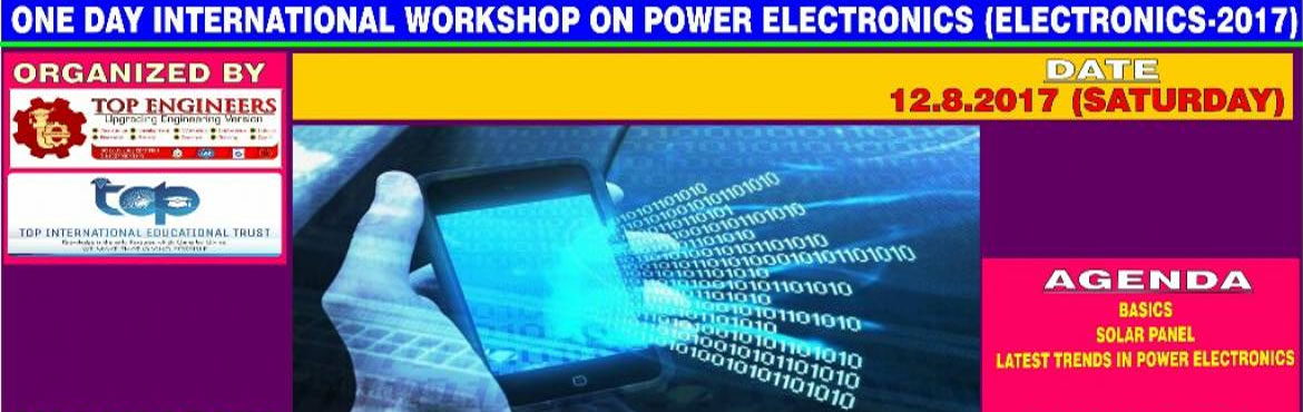 ONE DAY INTERNATIONAL WORKSHOP ONPOWER ELECTRONICS (ELECTRONICS-2017)