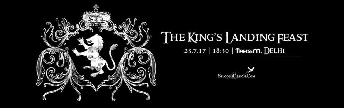 Book Online Tickets for The Kings Landing Feast, New Delhi. The night is dark and full of terrors...In honour of the Season 7 release of Game of Thrones in July 2017, we at Sploosh Design along with Taksim are hosting a Game of Thrones themed evening in Delhi. There will be a special themed dinner buffet