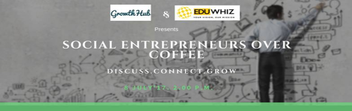 Social Entrepreneurship Over Coffee
