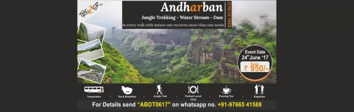 """Book Online Tickets for Andharban - Dense Jungle Trail, Pune. We are all set to host one of the most *Magnificient Event for Monsoon*ANDHARBAN - """"Andharban\"""