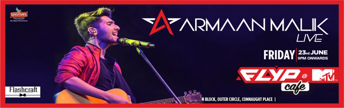Book Online Tickets for Armaan Malik Performing LIVE, New Delhi. The biggest singing sensation of the country is performing at your favourite cafe in town! Witness Armaan Malik Performing LIVE on 23rd June, 9pm onwards.  The most promising young gun of Bollywood, Armaan Malik is ready to perform live and loud