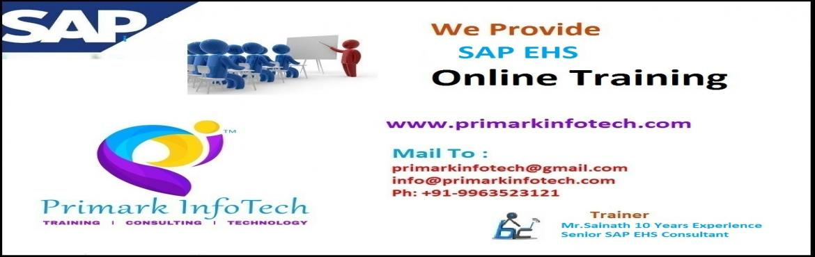 Book Online Tickets for SAP EHS TRAINING IN HYDERABAD, Hyderabad. Hi, Greetings From Primark Infotech!!! How IT Professionals can turn their career into IoT Enroll For Free Online SAP EHS Demo Session 18th Jun(Sunday) @ 9:00AM IST !! Weekday | Weekend | Fast Track Available!! https://goo.gl/forms/KfhRkjVMNwHf5BUR2
