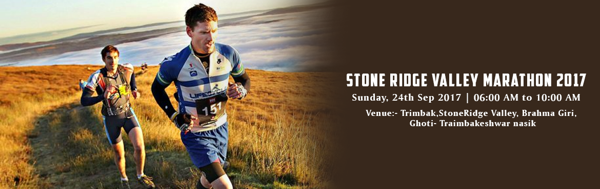 Book Online Tickets for Stone Ridge Valley Marathon 2017, Mumbai. Stone Ridge Valley Marathon  42 km / 21 km /10 km,5 km & 3 km. Date : 24th Sept 2017  Brahmagiri, is a mountain range in the Western Ghats of Maharashtra. It is situated in Nashik District in the Indian state of Maharashtra. Trimbakeshwar Shiva T