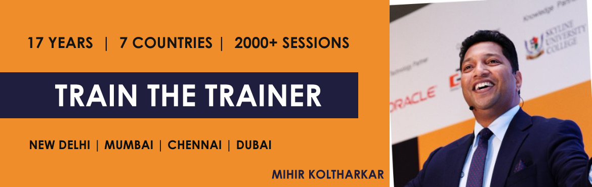 Book Online Tickets for 3 Day Train the Trainer Workshop by Mihi, Mumbai. About The Trainer CEO & Founder - 24 Karat Training NLP Practitioner, Kaizen Professional, ISO, Six Sigma, and PMP Professional MBA - Corporate Training & Total Quality Management Pursuing Ph.D. in Metaphysics Global Training & Developmen