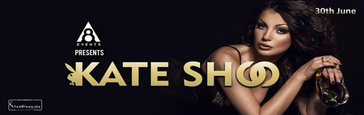 After 8 Events presents Dj Kate Shoo ( Pune )