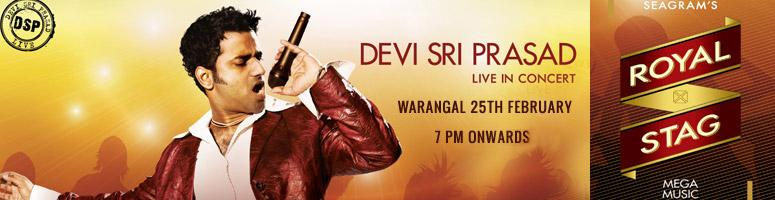 Book Online Tickets for Devi Sri Prasad Live in Concert @ Warang, Warangal. Devi Sri Prasad (DSP) in association with Seagram's Royal Stag Mega Music is coming to you live on  25th of February 2012 in Warangal.