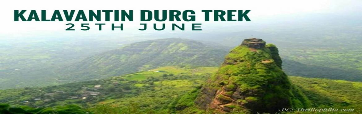 Book Online Tickets for Kalavantin Durg Trek With Ninja Camps, Machipraba. About Kalavantin:Kalavantin Durg was initially used as a watch towers. It is located right next to Prabhalgad fort, and is situated on the old Mumbai-Pune route. The mesmerising scenery from this watch tower will definitely give you a memory to