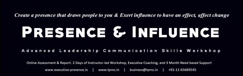 Presence and Influence - Advanced Leadership Communication Skills Workshop