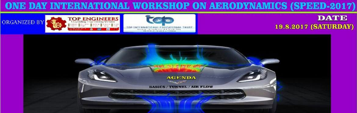 Book Online Tickets for ONE DAY INTERNATIONAL WORKSHOP ON AERODY, Chennai.               ONE DAY INTERNATIONAL WORKSHOP ON AERODYNAMICS (SPEED-2017)   ORGANIZED  BY  TOP ENGINEERS under the under the auspices of TOP INTERNATIONAL EDUCATIONAL TRUST       VENUE   INSTITUTE OF APPLIED ELECTRO