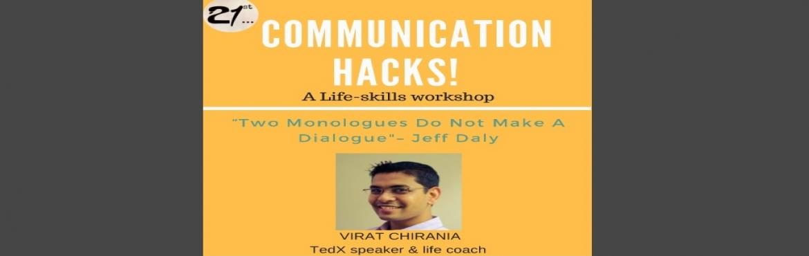 Communication Hacks-with Virat Chirania