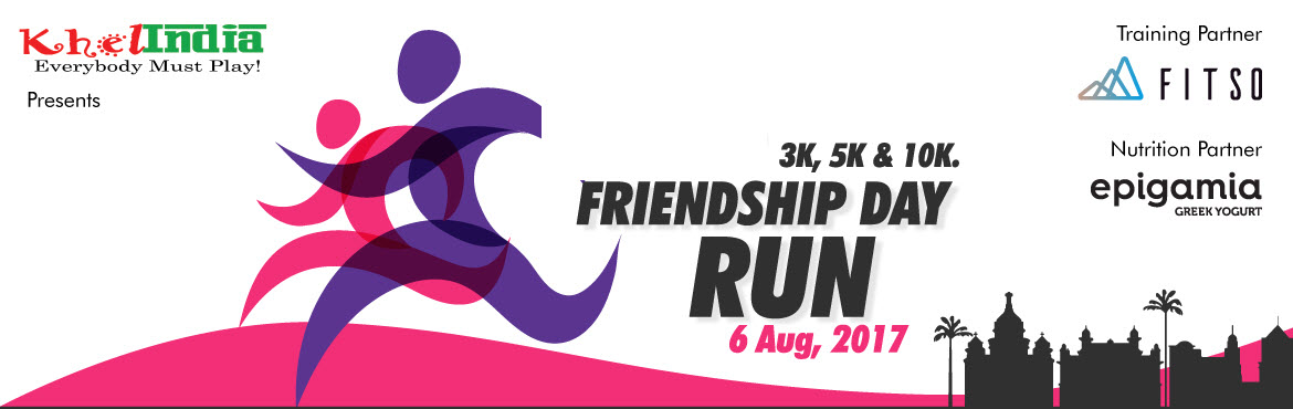 Book Online Tickets for FRIENDSHIP DAY RUN - 6TH AUG, 2017 , Bengaluru. About The Event  Friendship day run 3K, 5K, 10K RUN – AUG INTRODUCTION: KhelINDIA in association with Fitso & Epigamia brings you a running event driven to bring out the Athlete in you. Our Venue Partner for the Event is
