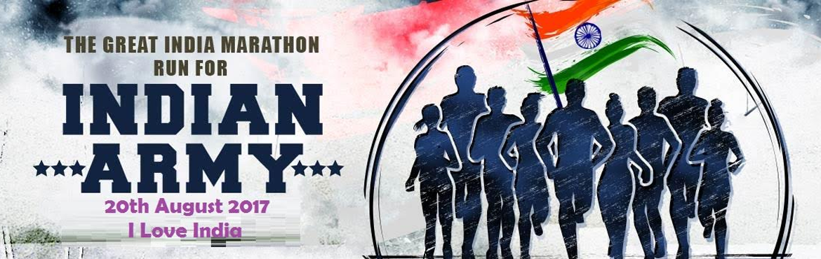Book Online Tickets for The Great Indian Marathon - Run for Indi, Bengaluru. Let's thank real heroes of our Society and Country. Run for Cause, Run for Heroes. For the 1st time we are conducting Run to show love and respect to Soldiers for their service to Society and Country.  The Great India Marathon -