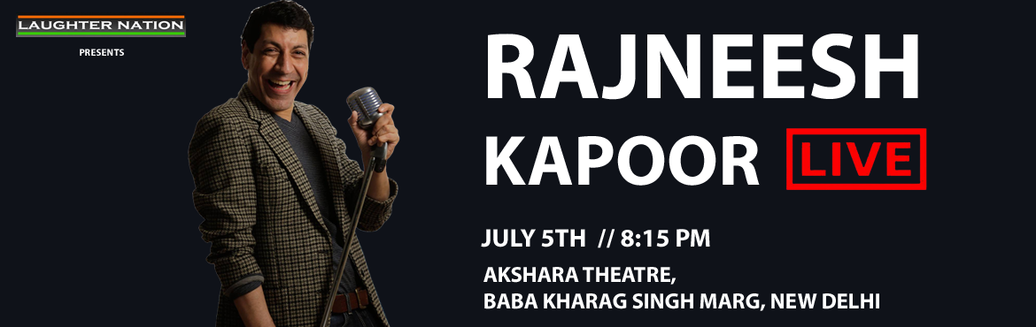 Book Online Tickets for Rajneesh Kapoor Live, New Delhi.    Are people getting smarter? Kinder? Nicer? Rajneesh is not so sure. In this show he talks about India that we live in, people we have to deal with and his amazing and beautiful family.Rajneesh Kapoor is a Stand Up Comedian, com