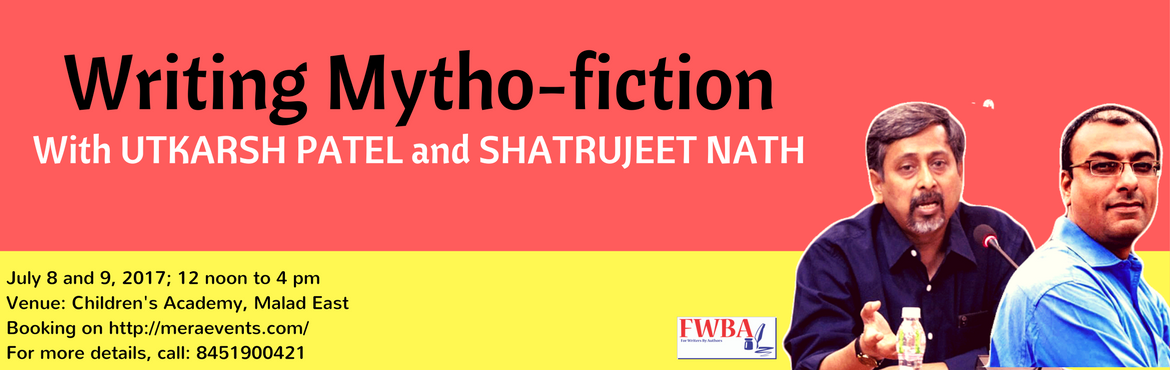 Book Online Tickets for Mythofiction Writing Workshop by Shatruj, Mumbai. Want to learn how to write in the currently most trendsetting genre in the Indian literature scenario?  Here\'s a workshop tailor-made to help you understand the nuances of writing in the mythofiction genre.  Who will be Facilitating?  Shat