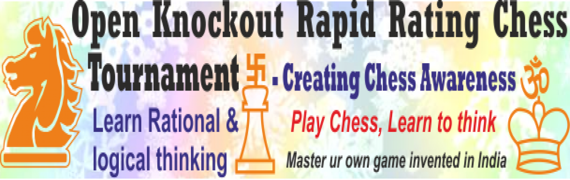 Book Online Tickets for Open Knockout Rapid Rating Chess Tournam, Mumbai.         Creating Chess Awareness        www.barvechess.inPlay Chess, Learn to thinkMaster ur own game invented in India         Learn rational & logical thinking by playing chessLet\'s finish the slave mentality & lear