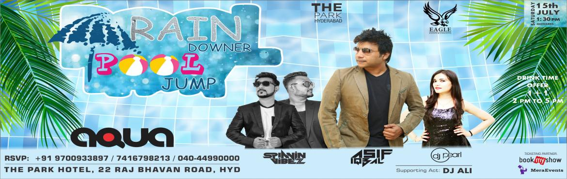 Book Online Tickets for BIGGEST RAINDOWNER PARTY , Hyderabad. New Edition Present By Aqua the Park & Eagle Events Hyderabad \