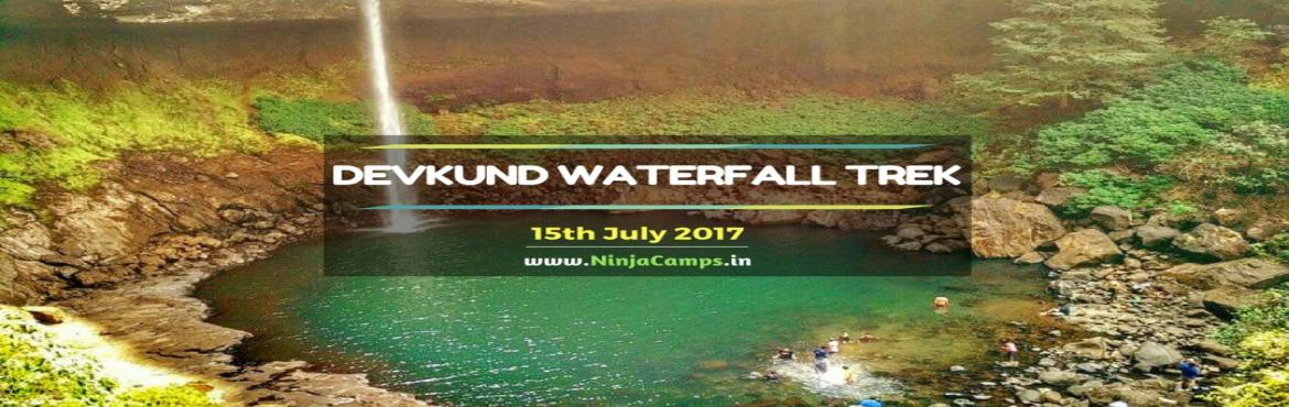 Devkund Waterfall Trek with Ninja Camps