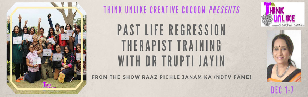 PAST LIFE REGRESSION THERAPIST TRAINING WITH DR TRUPTI JAYIN