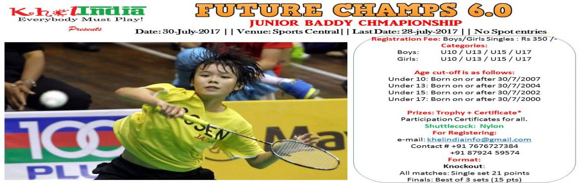FUTURE CHAMPS 6.0 - Junior Badminton Tournament on 30th July