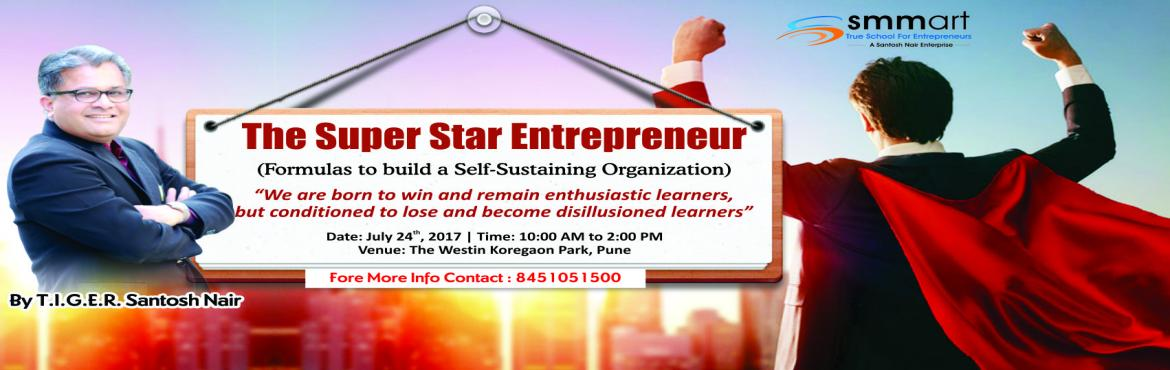 The Super Star Entrepreneur - Westin Hotel, Pune