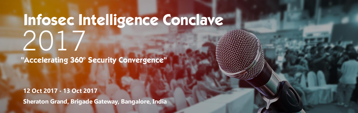 Book Online Tickets for INFOSEC INTELLIGENCE CONCLAVE 2017, Bengaluru. Digital transformation demands a radical new approach to security and risk management. Success requires a dramatic departure from conventional security practices. In the new world of organised cybercrime, it's not a question of whether yo