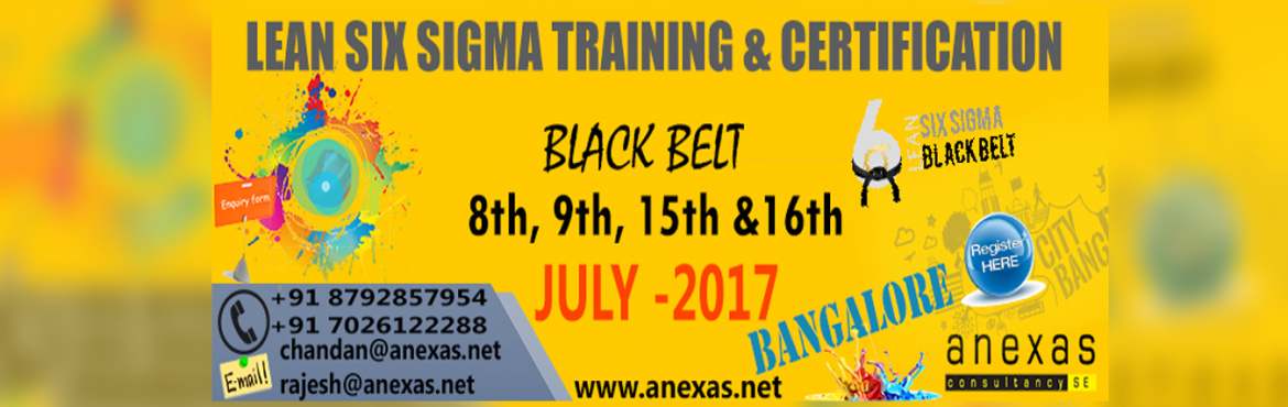 Book Online Tickets for Lean Six Sigma Black Belt Training and C, Bengaluru. Anexas Lean Six Sigma Black Belt Certification is a blended certification of Lean and Six Sigma offered to professionals who successfully qualify the Lean Six Sigma Black Belt exam. Lean is a technique or a collection of techniques that helps i