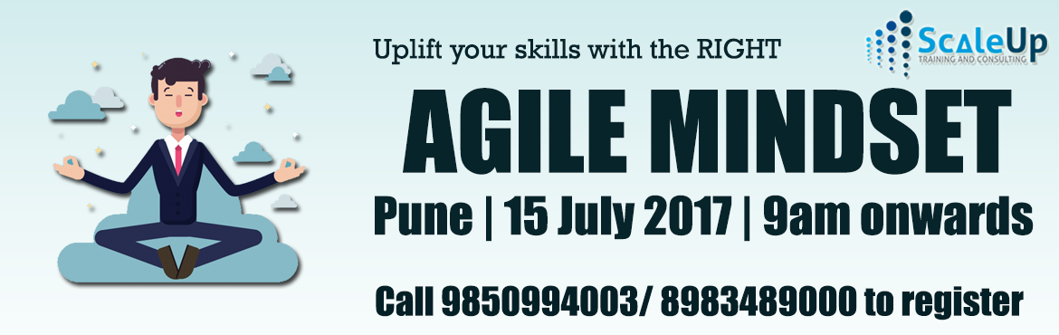 The Agile Mindset - Get all your inhibitions cleared here