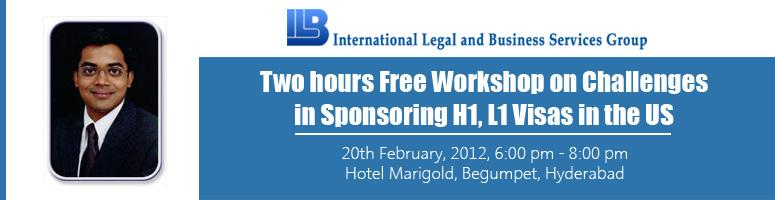 Book Online Tickets for Free Workshop on Challenges in Sponsorin, Hyderabad. If you are a US / Indian Company that requires processing H1 and L1 visas for your employees on a regular basis, this workshop will help equip you with all that you need to know in making the entire immigration process easier and faster to handle.