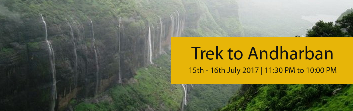 Trek to Andharban on 15th 16th July 2017